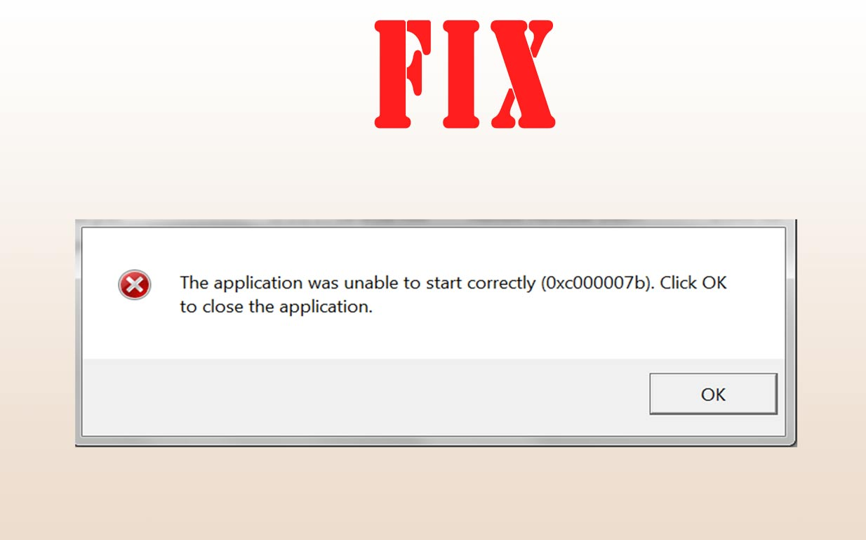 Sửa lỗi the application was unable to start correctly 0xc00007b win 8